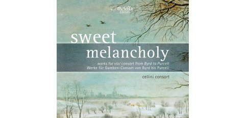 Byrd / Gibbons / Locke / Purcell m.m.: Sweet Melancholy (Works for viol consort)