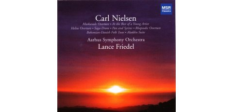 Nielsen, Carl: Helios Overture / Suite fra Aladdin / Pan & Syrinx m.m.