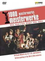 1000 Masterworks; British Painting of the 18th & 19th Centuries. DVD