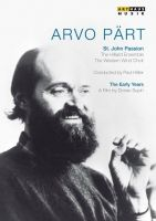Arvo Pärt. St Johns Passion. The Early Years; dokumentar af Dorian Supin. DVD