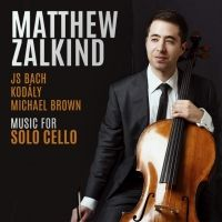 Matthew Zalkind, cello. Bach, Kodaly, Brown