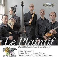 Le Plaintif; Doleful Music of the French Grand Siecle. CD