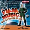 Bliss, Sir Arthur: Film Music