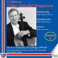 Kabalevsky / Mendelssohn / Jolivet: A Tribute to Erling Blöndal Bengtsson, Vol.  3 - Cello Concerto No.  1 / Cello Sonata No.  2 / Suite en concert