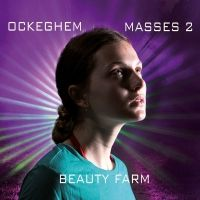 Ockeghem. Masses 2