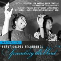 Spreading the Word; Early Gospel Recordings. 4CD