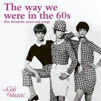 The way we were in the 60s. Yndlings melodier og sange