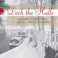 Deck the Halls. Julemusik fra London. Susanna Andersson